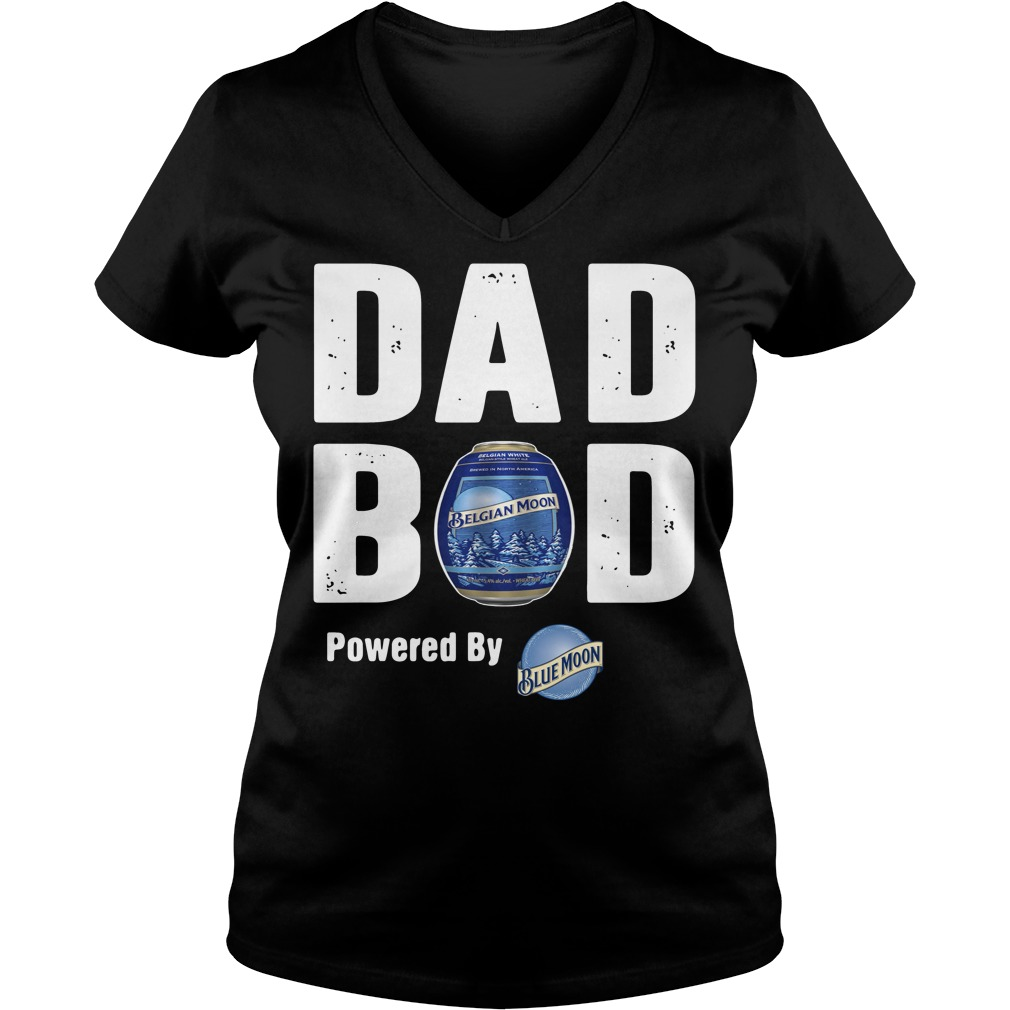 Dad bod powered by Blue Moon V-neck t-shirt