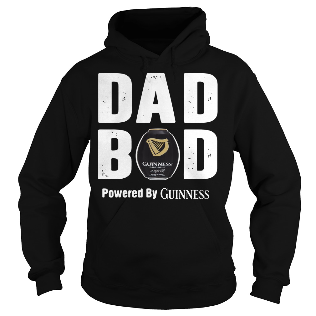 Dad bod powered by Guinness Hoodie