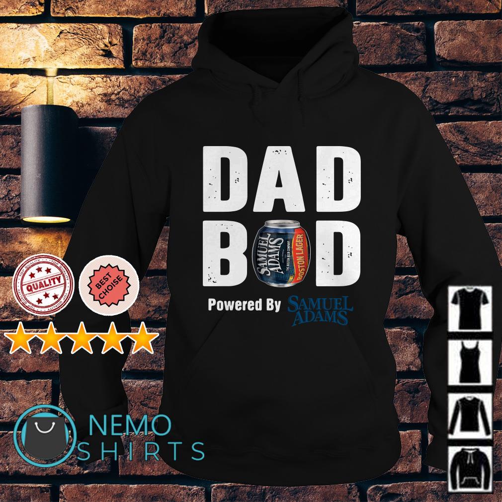 Dad bod powered by Samuel Adams Hoodie
