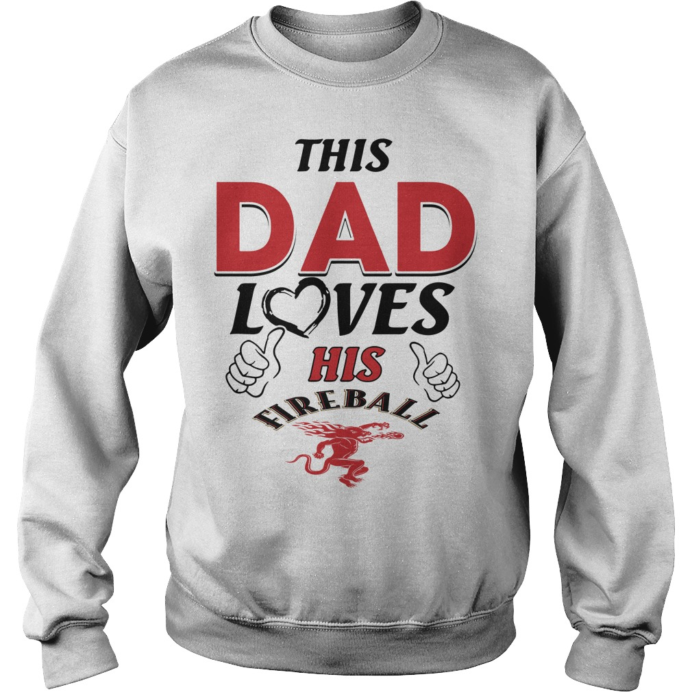 This Dad loves his Fireball Sweater