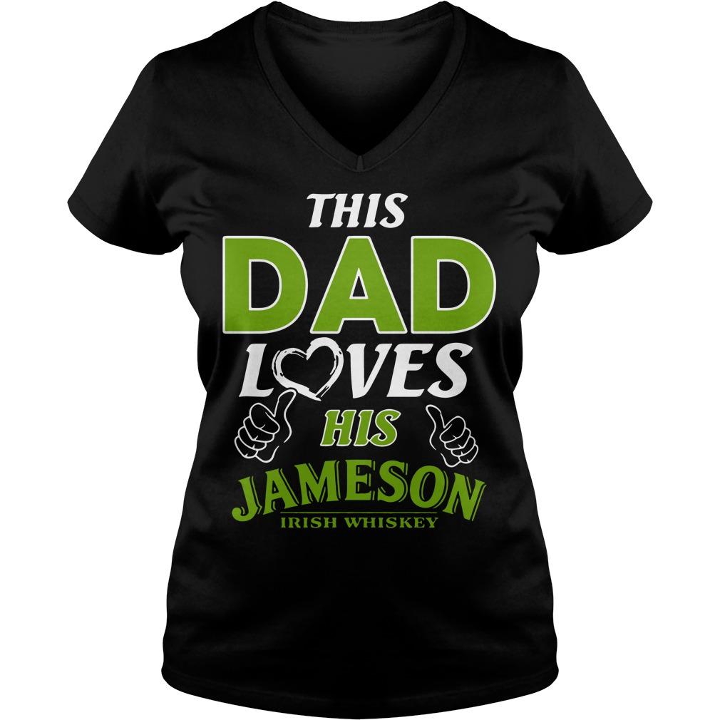 This Dad loves his Jameson Irish Whiskey V-neck t-shirt