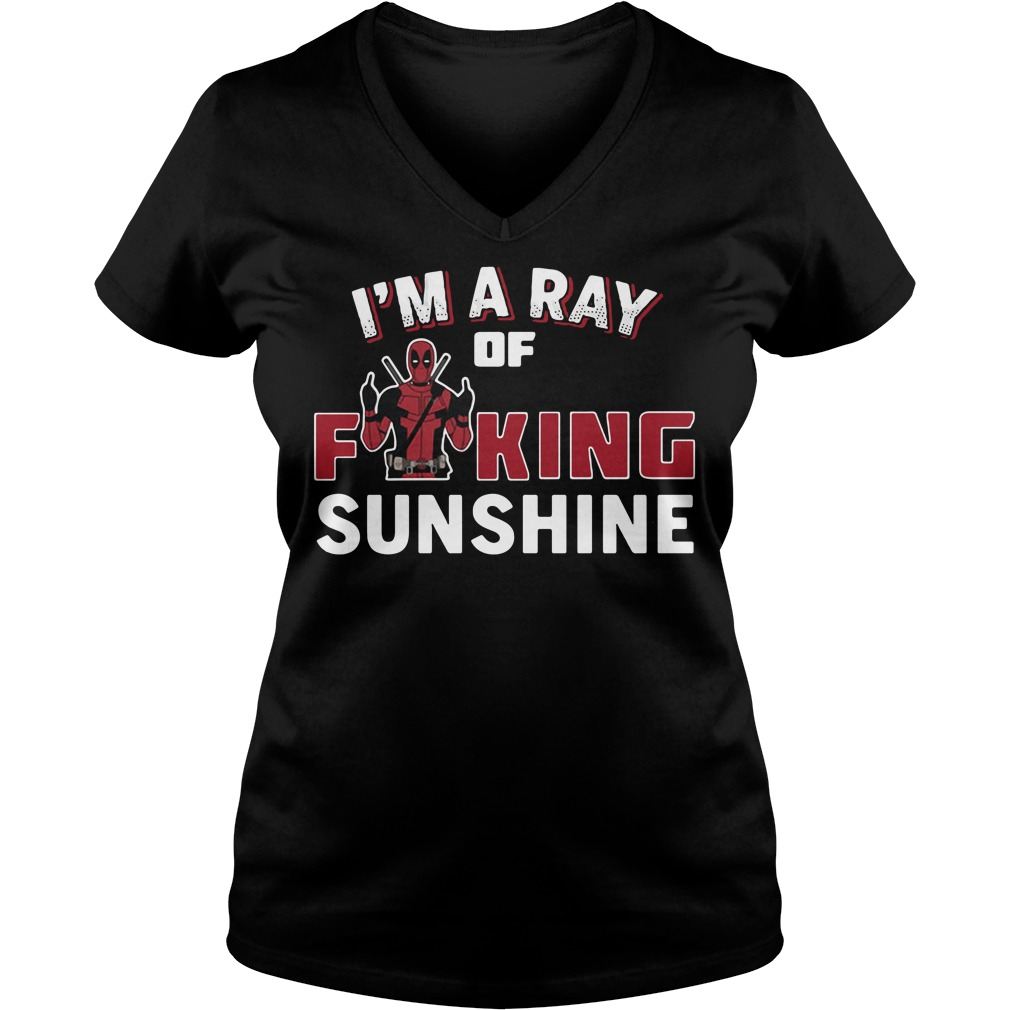 Deadpool I'm a ray of fucking sunshine V-neck t-shirt