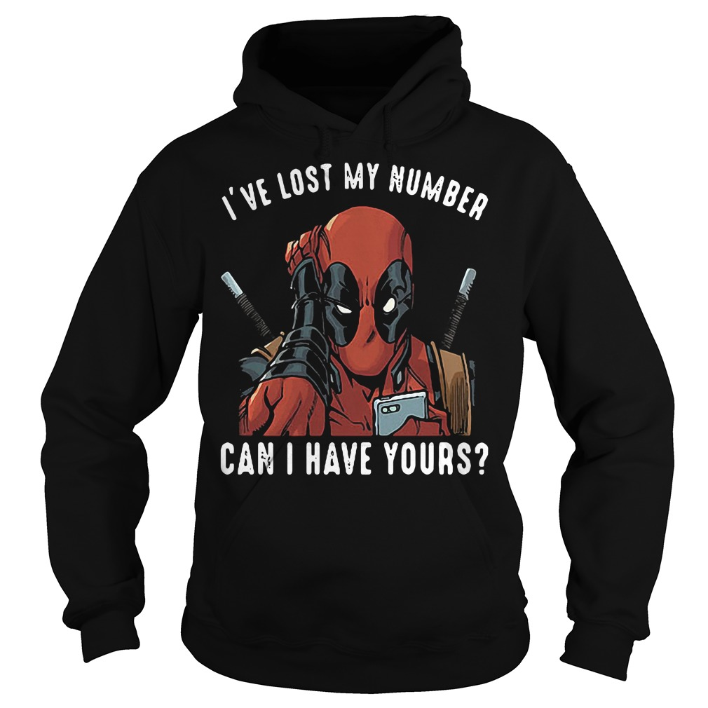 Deadpool I've lost my number can I have yours Hoodie