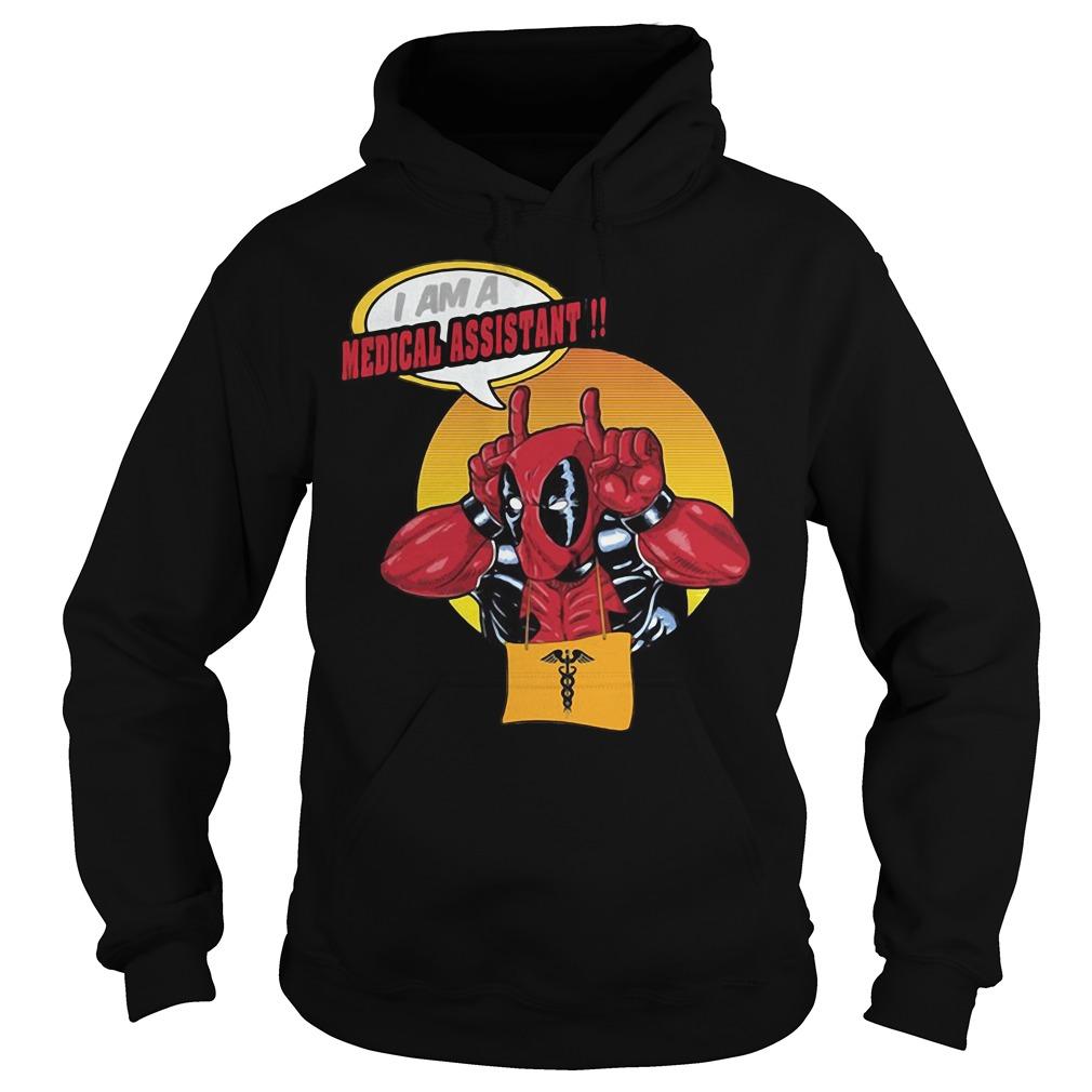Deadpool I am a Medical Assistant Hoodie