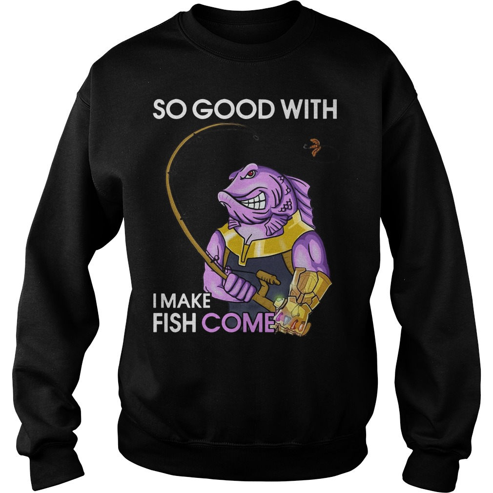 Fish Thanos so good with my rod I make fish come Sweater