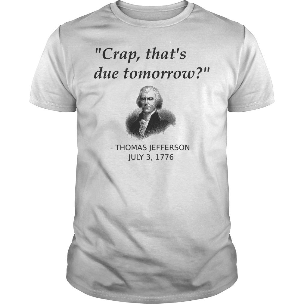 Funny Thomas Jefferson Independence Day USA History shirt