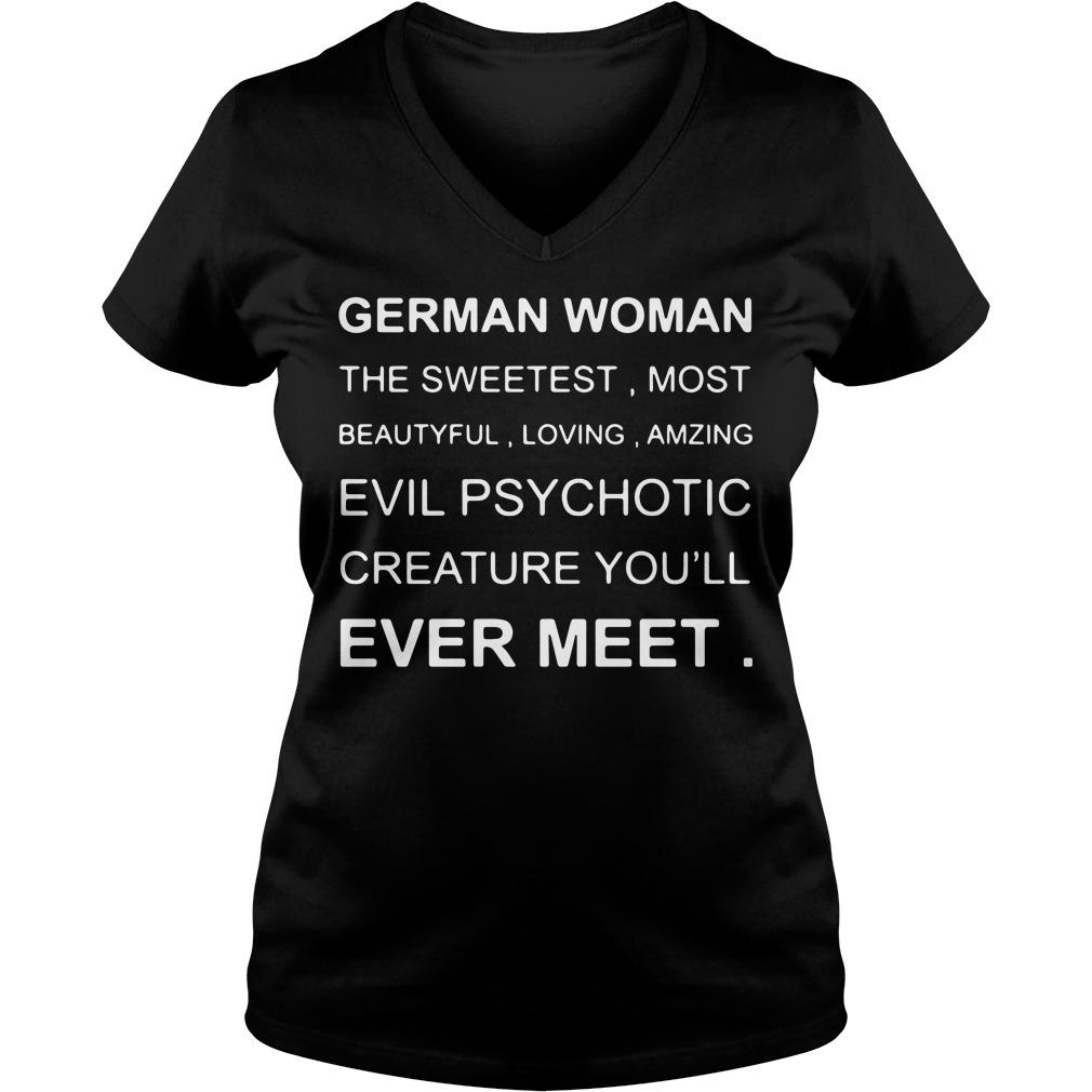 German Woman the sweetest most beautiful loving amzing V-neck t-shirt