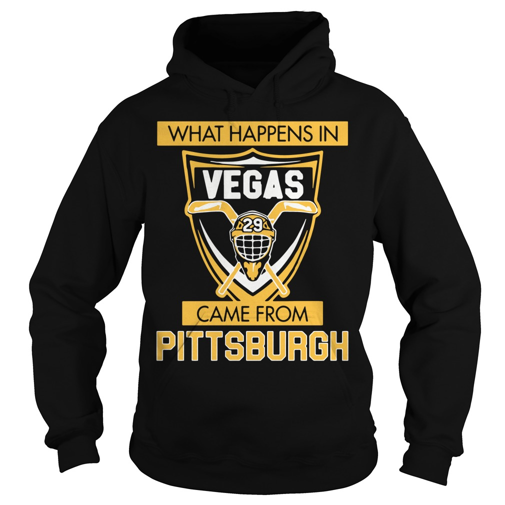 What Happens in Vegas Came From Pittsburgh Hoodie