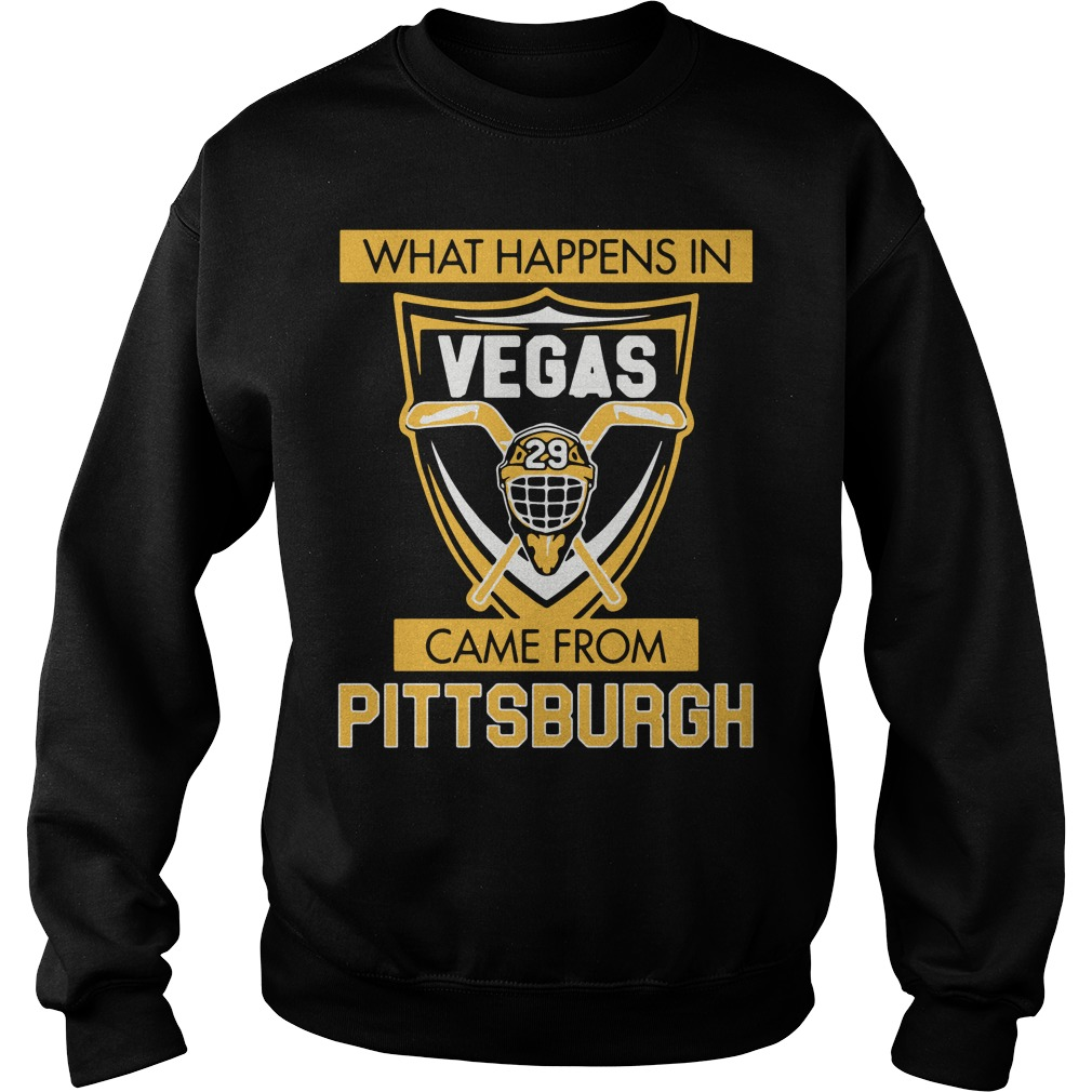 What Happens in Vegas Came From Pittsburgh Sweater