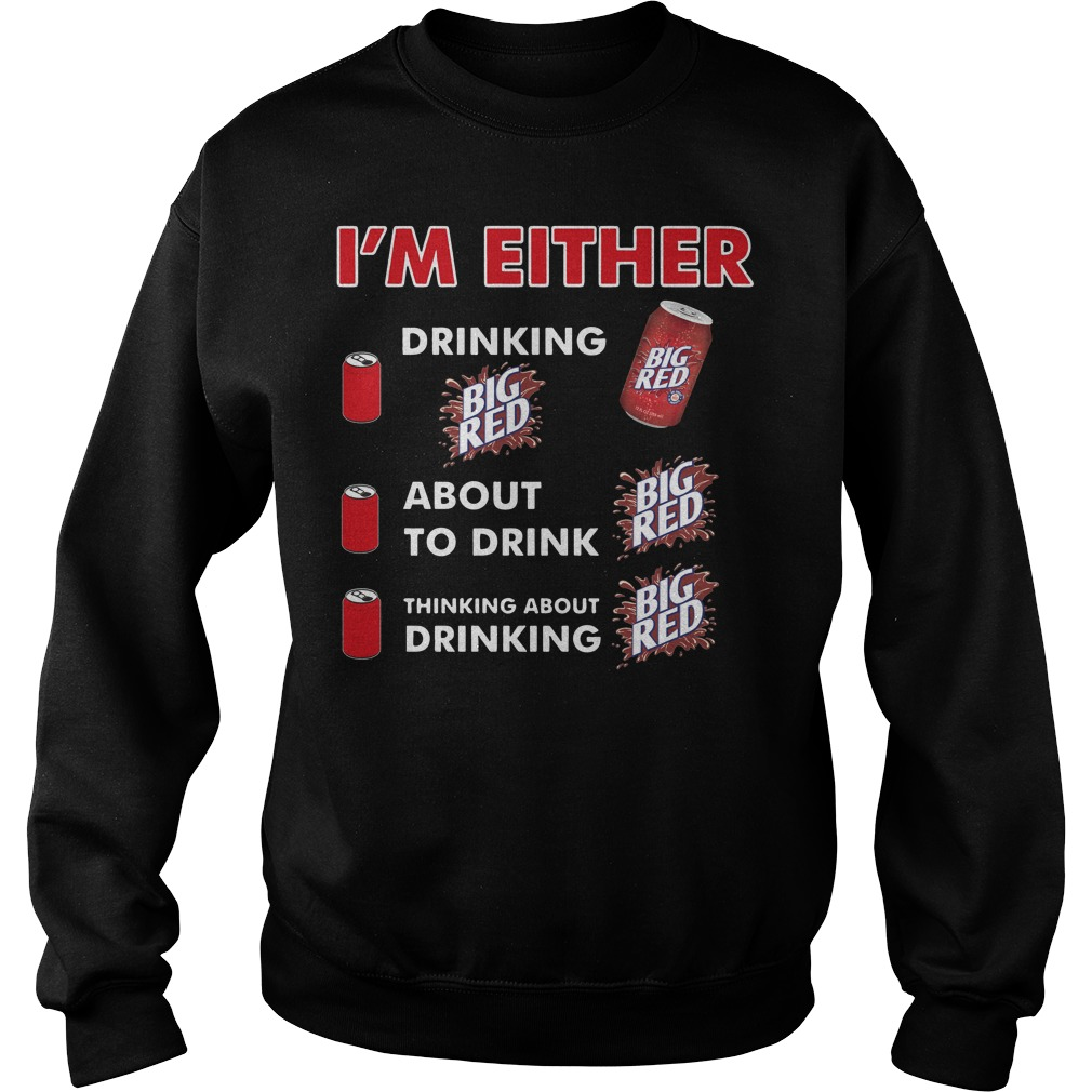 I'm either drinking Big Red Sweater