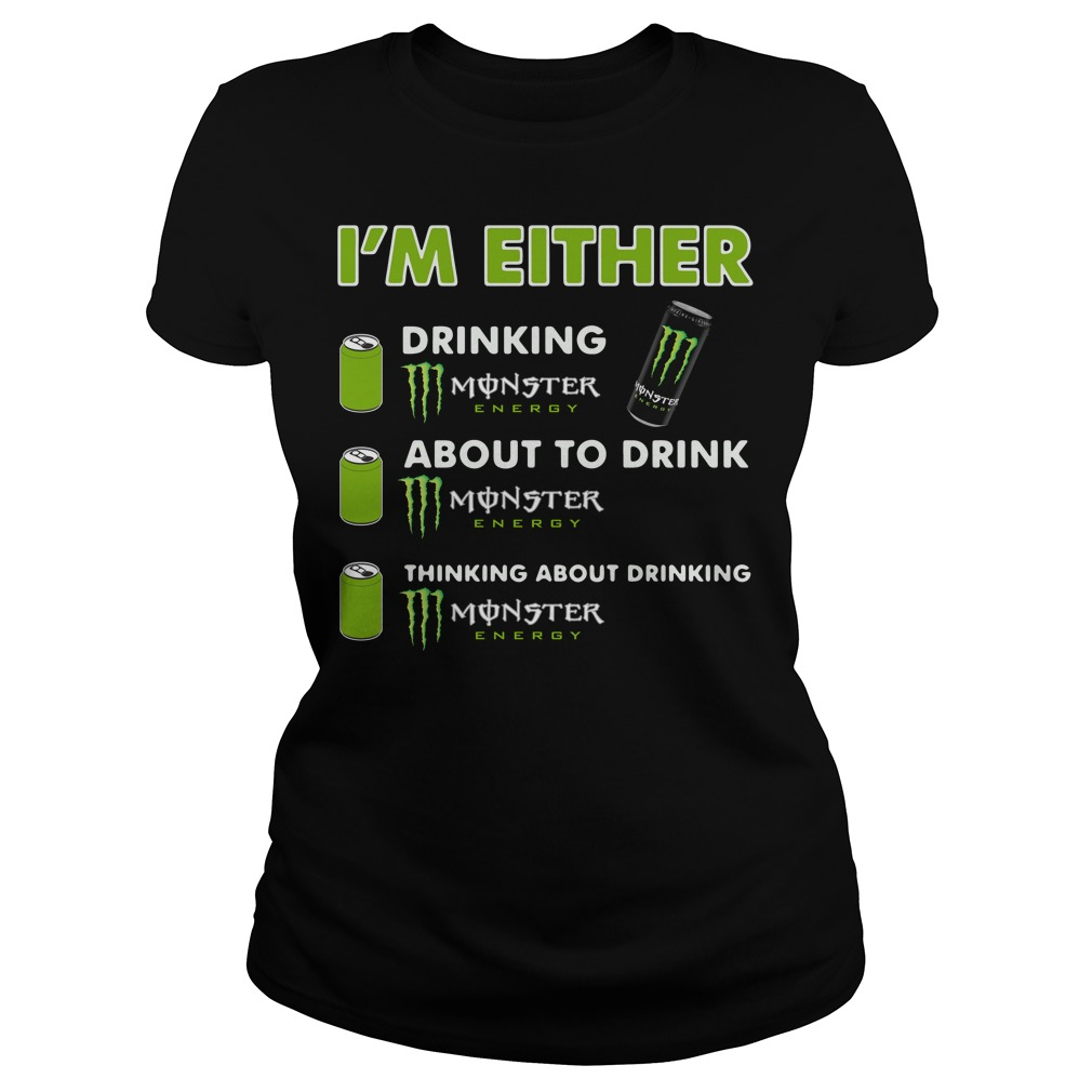 I'm either drinking Monster Energy Ladies tee