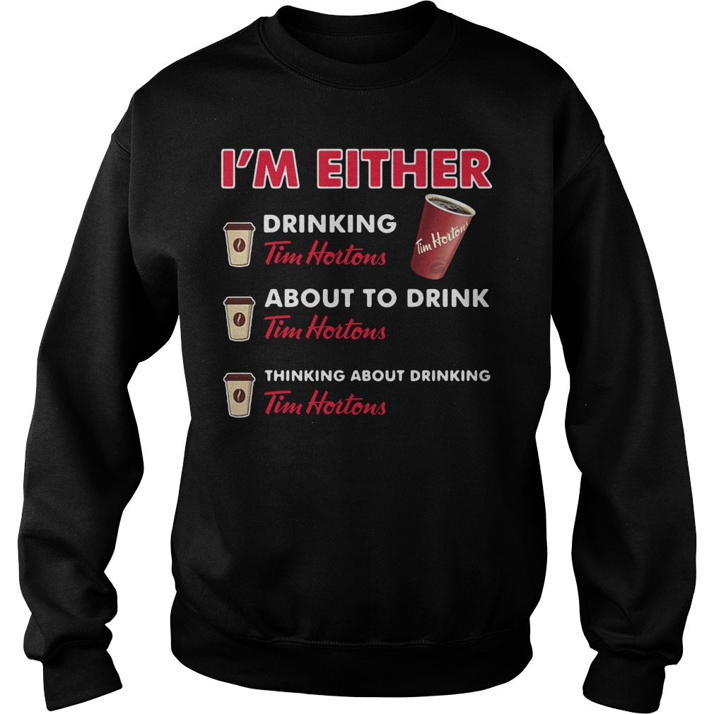 I'm either drinking Tim Hortons Sweater