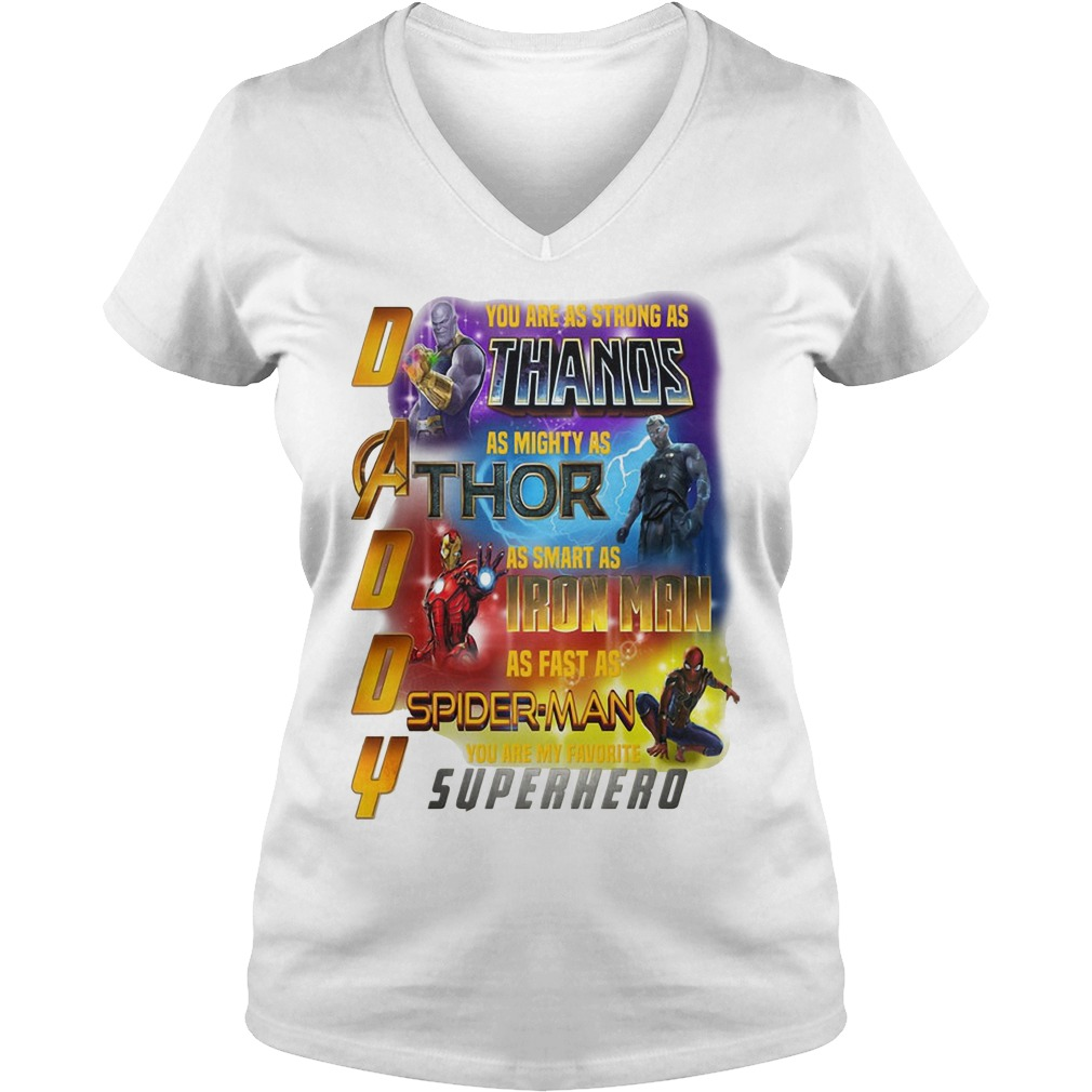 Infinity Daddy you are as strong as Thanos as mighty as Thor V-neck t-shirt