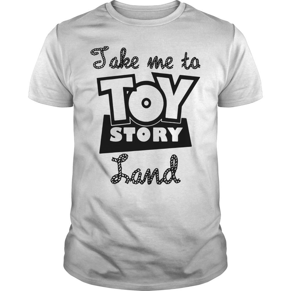 Jake me to toy story Land shirt