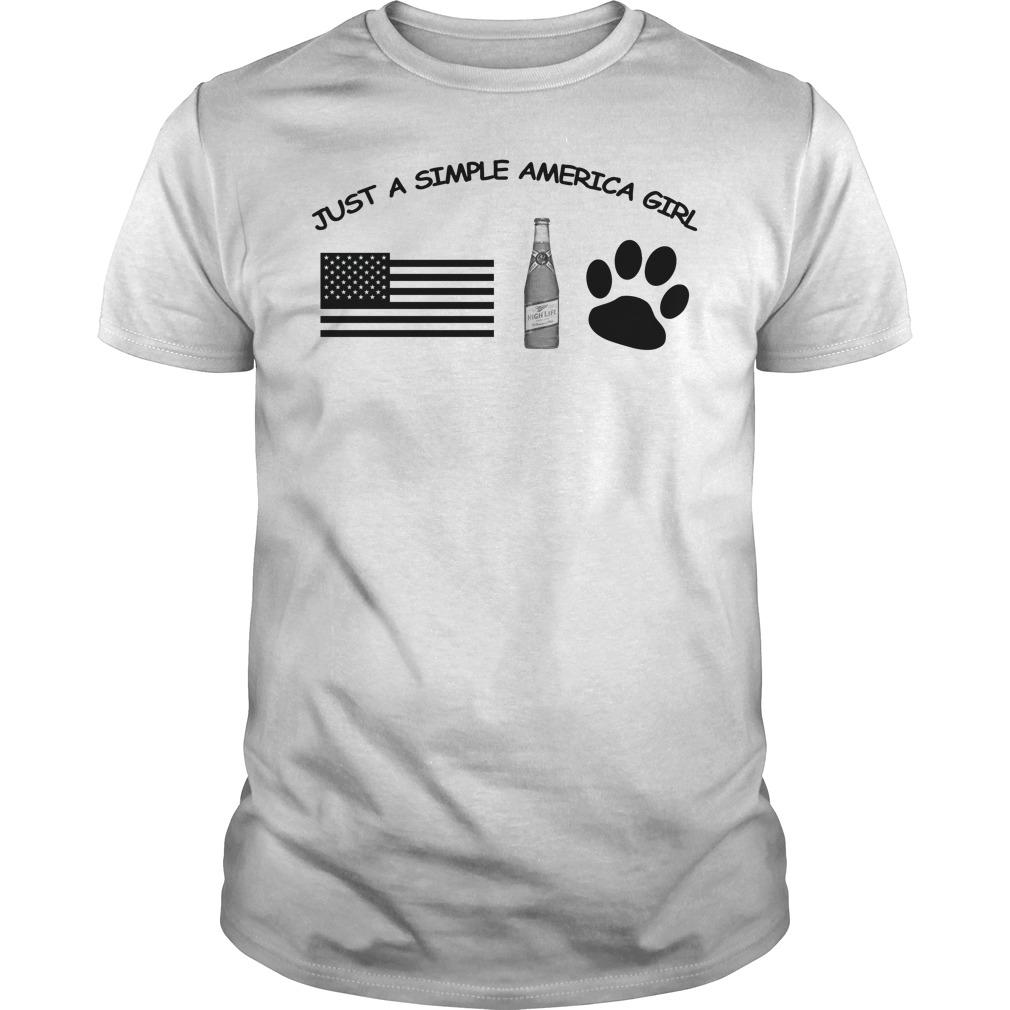 Just a simple American girl - America Miller High Life and Dog Leg Guys shirt
