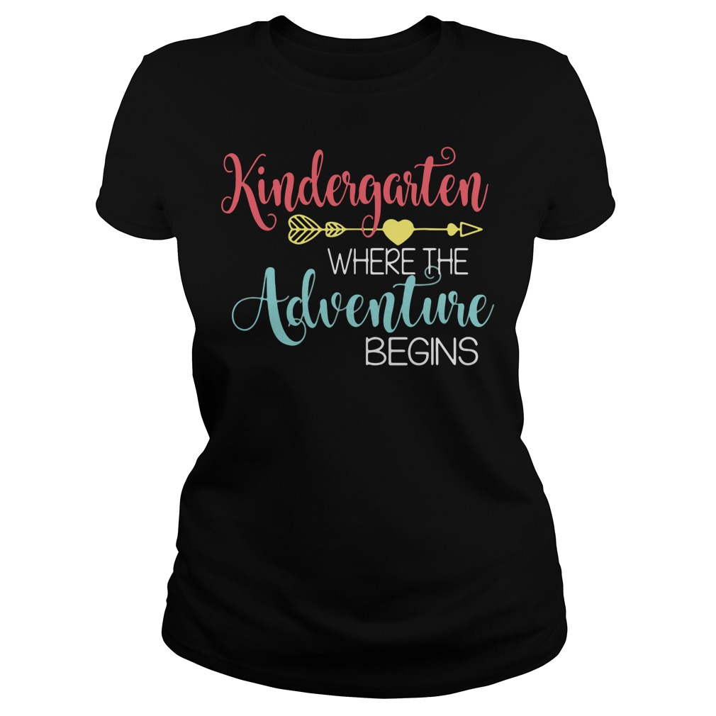 Kindergarten where the adventure begins shirt