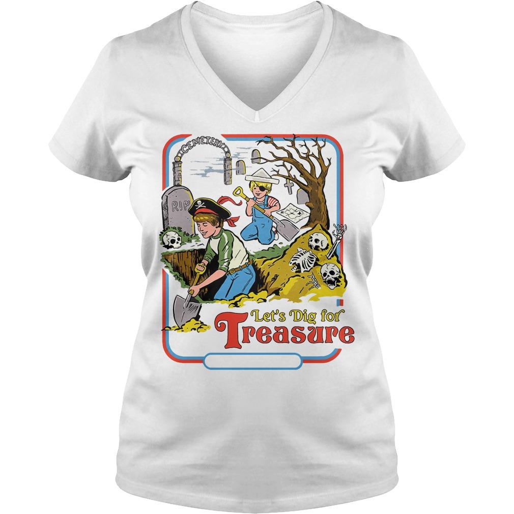 Let's Dig for Treasure V-neck t-shirt