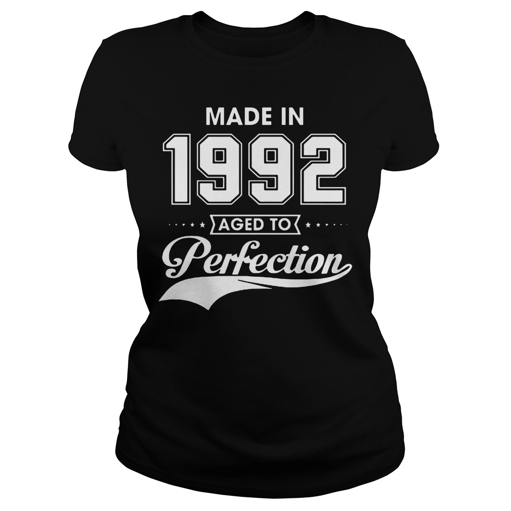 Made in 1992 aged to Perfection Ladies tee