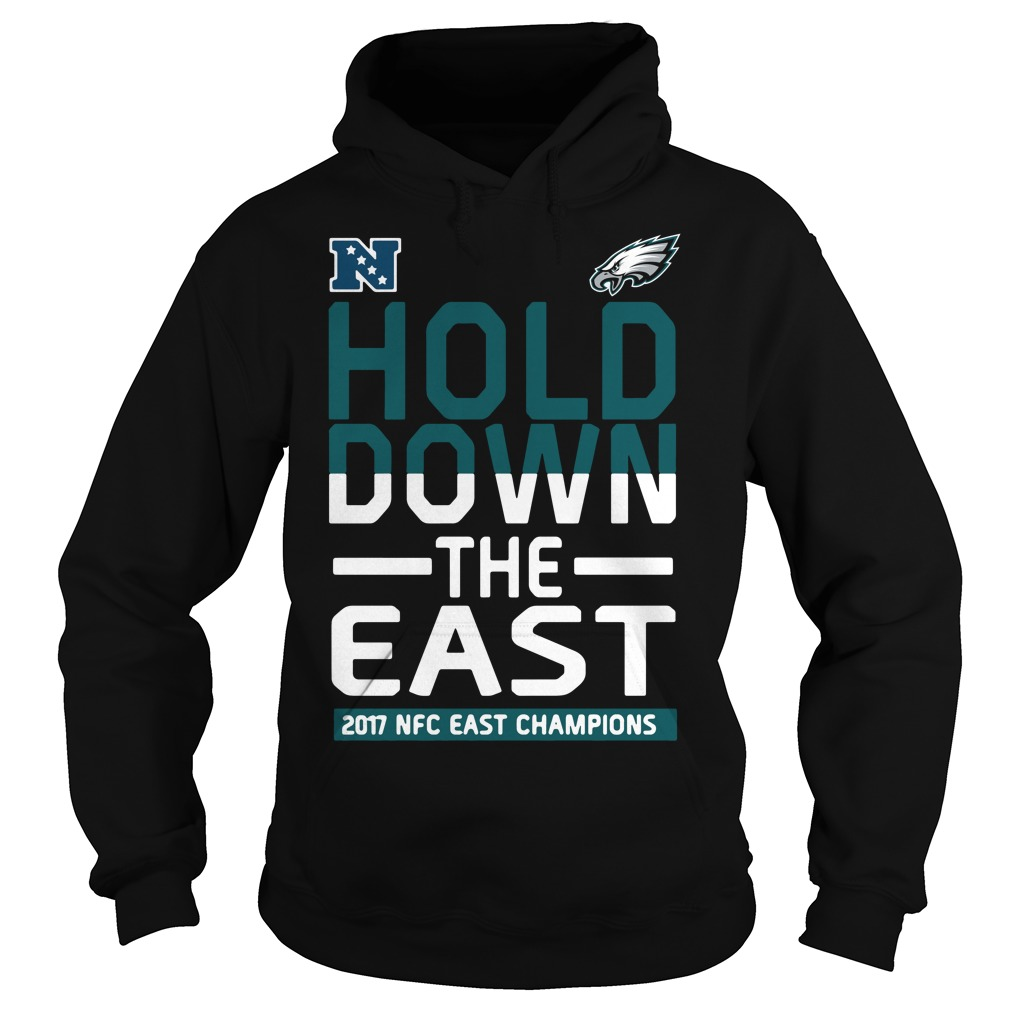 Sweater Philadelphia Eagles Hold down the East 2017 NFC Champions Hoodie  Hoodie 39b2a4597
