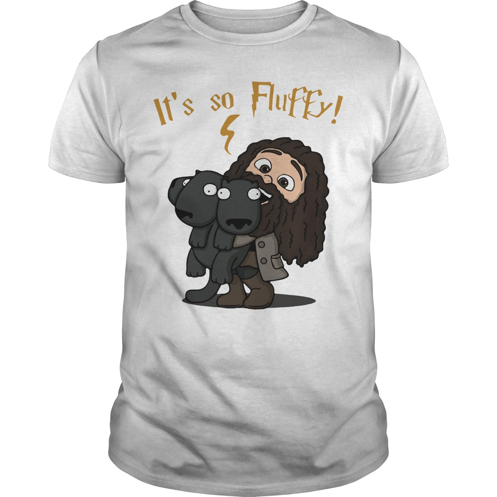 Rubeus Hagrid – It's So Fluffy shirt