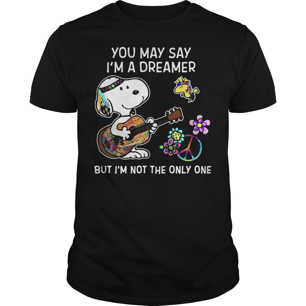 Snoopy you may say I'm a dreamer but I'm not the only one Guys shirt