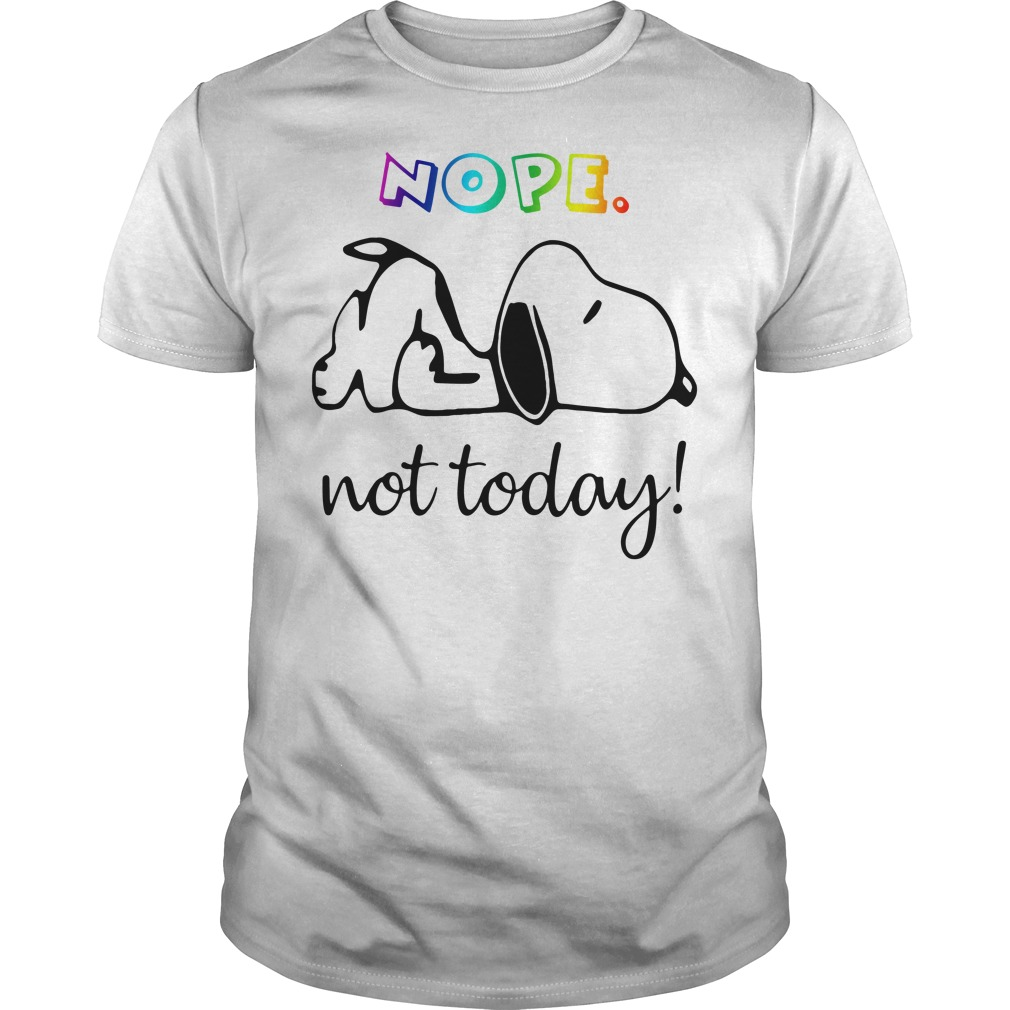 Snoopy nope not today shirt