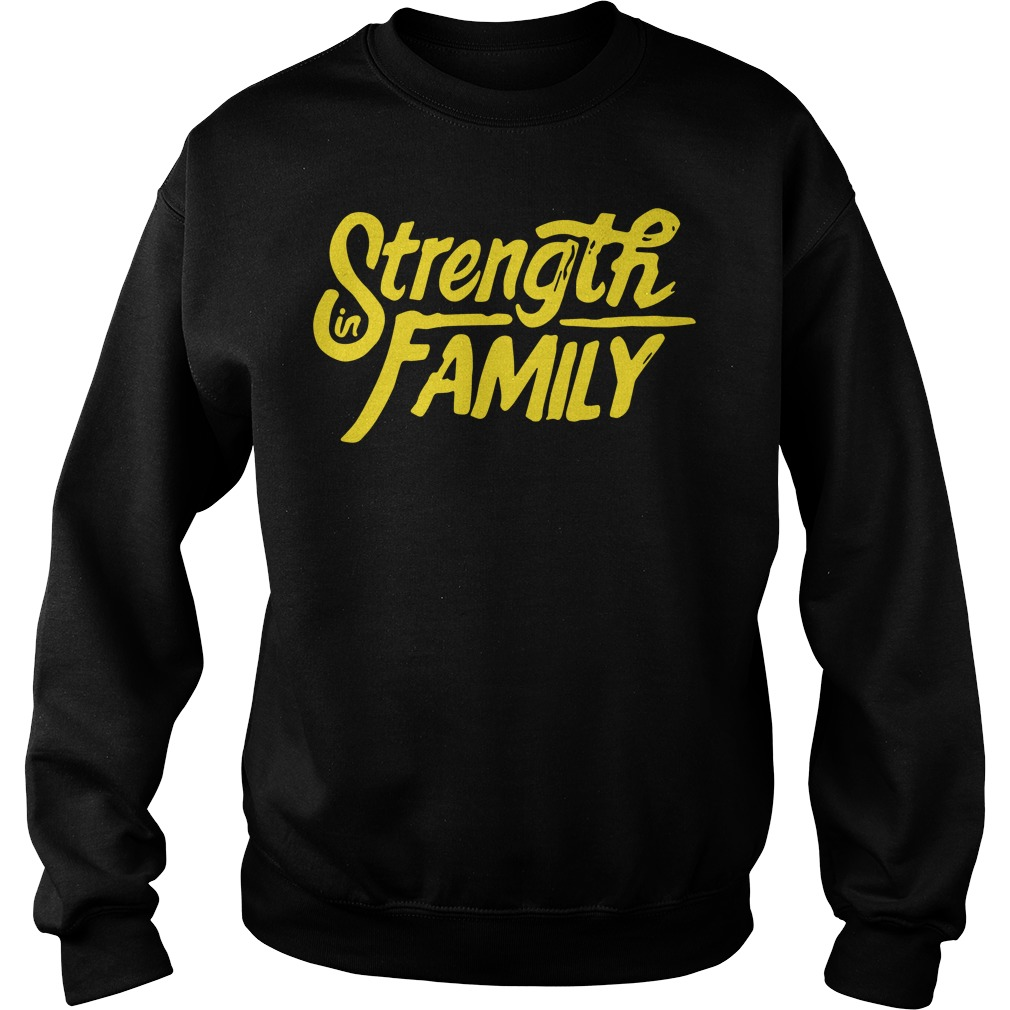 Strength in family Sweater