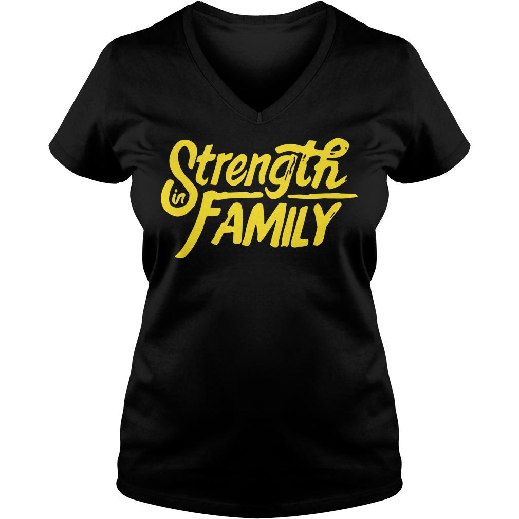 Strength in family V-neck t-shirt