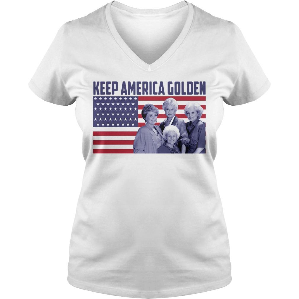 The Golden Girls - Keep America Golden V-neck t-shirt