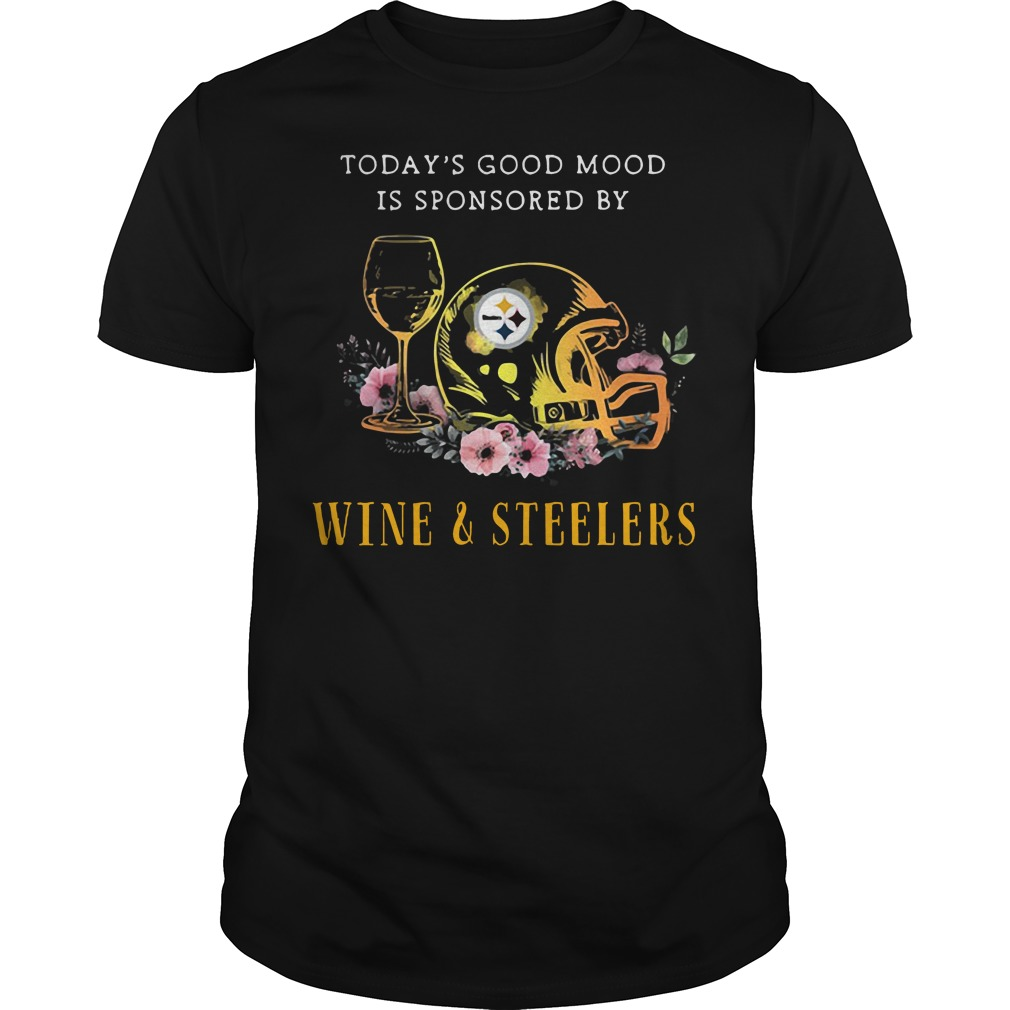 Today's good mood is sponsored by Wine and Pittsburgh Steelers shirt