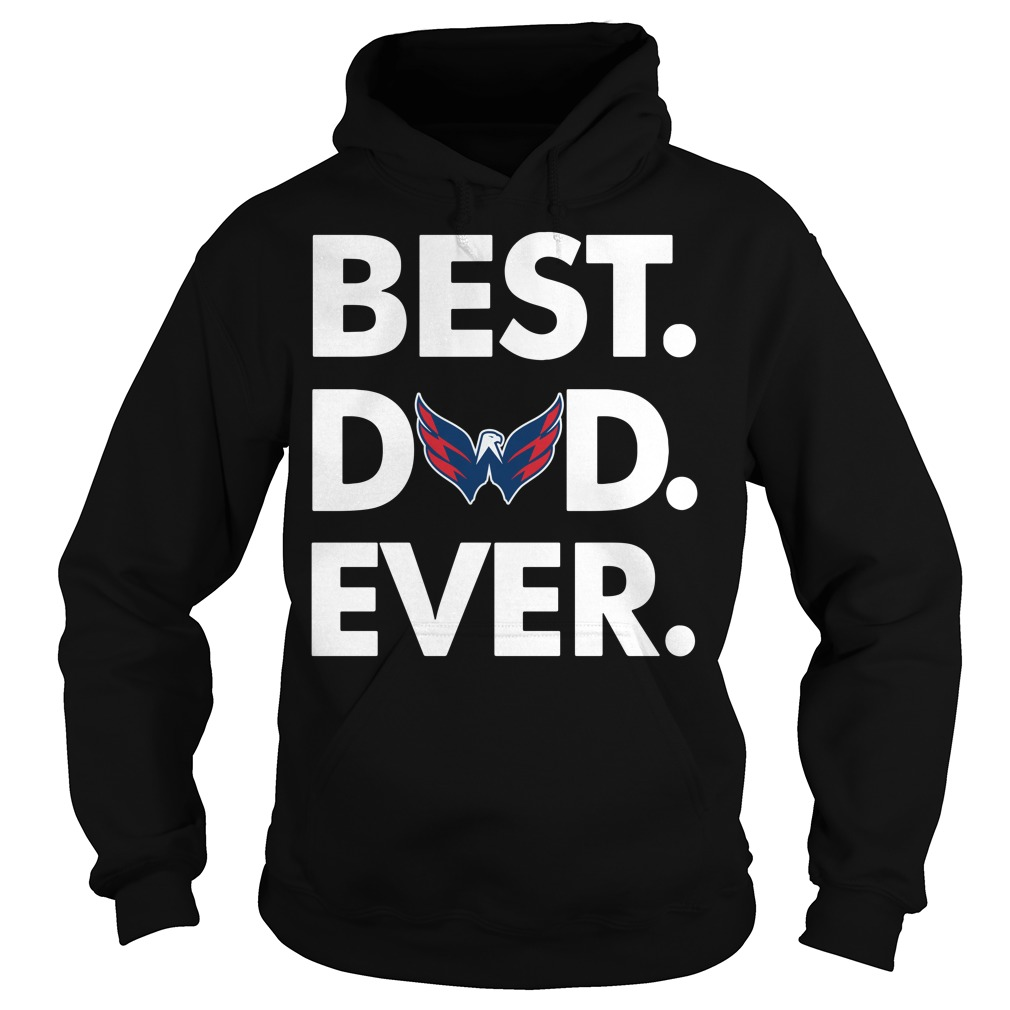 Washington Capitals Best Dad ever Hoodie
