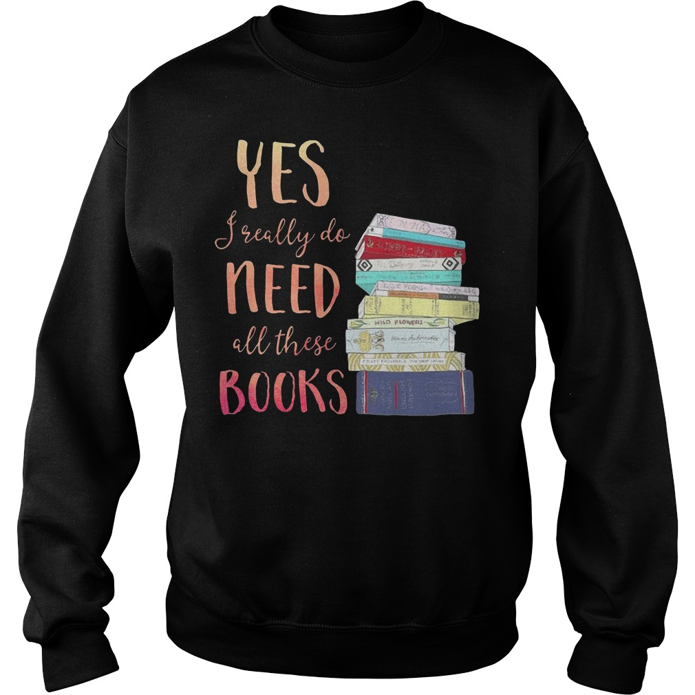Yes I really do need all these books Sweater