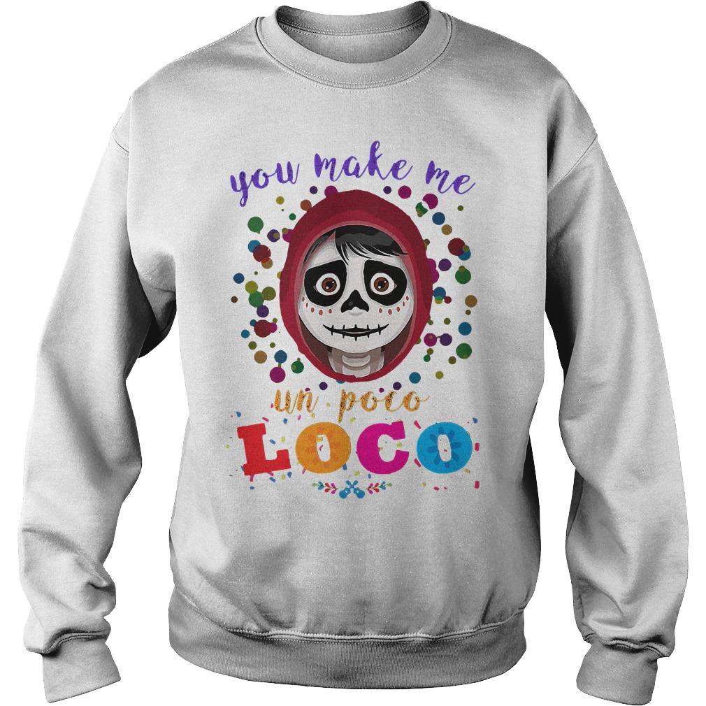 You make me un Poco Loco Sweater