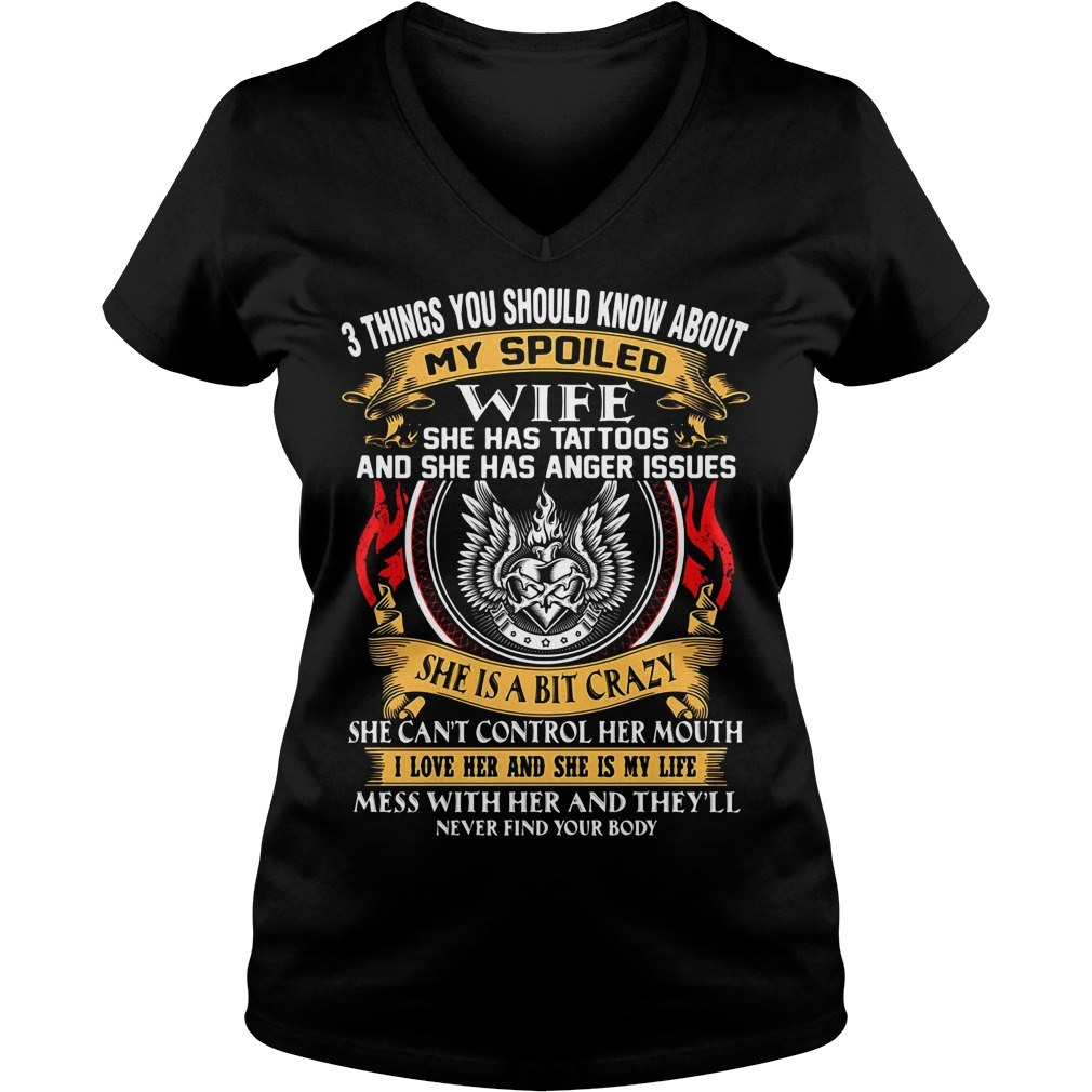 3 things you should know about my spoiled wife she has tattoos V-neck T-shirt