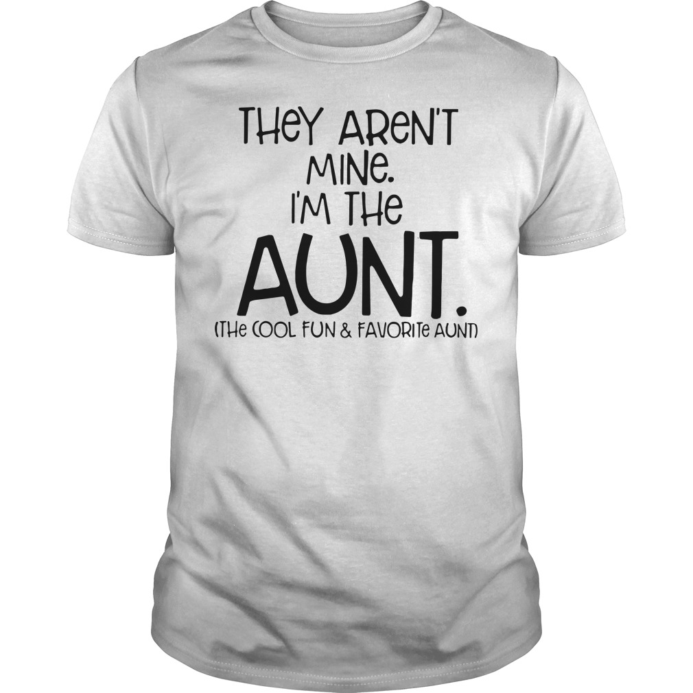 They aren't mine I'm the aunt Guys shirt