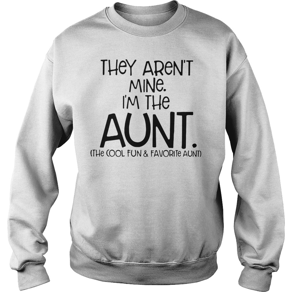 They aren't mine I'm the aunt Sweater
