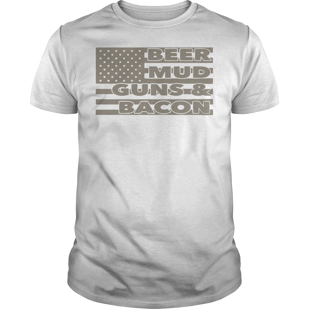 Armed American supply beer mud guns and bacon Guys shirt