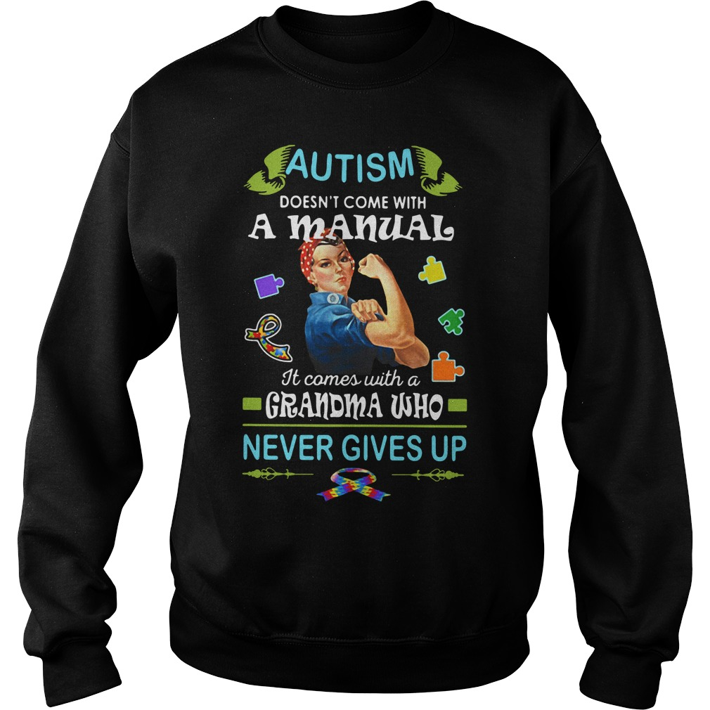 Autism doesn't come with a manual it comes Sweater