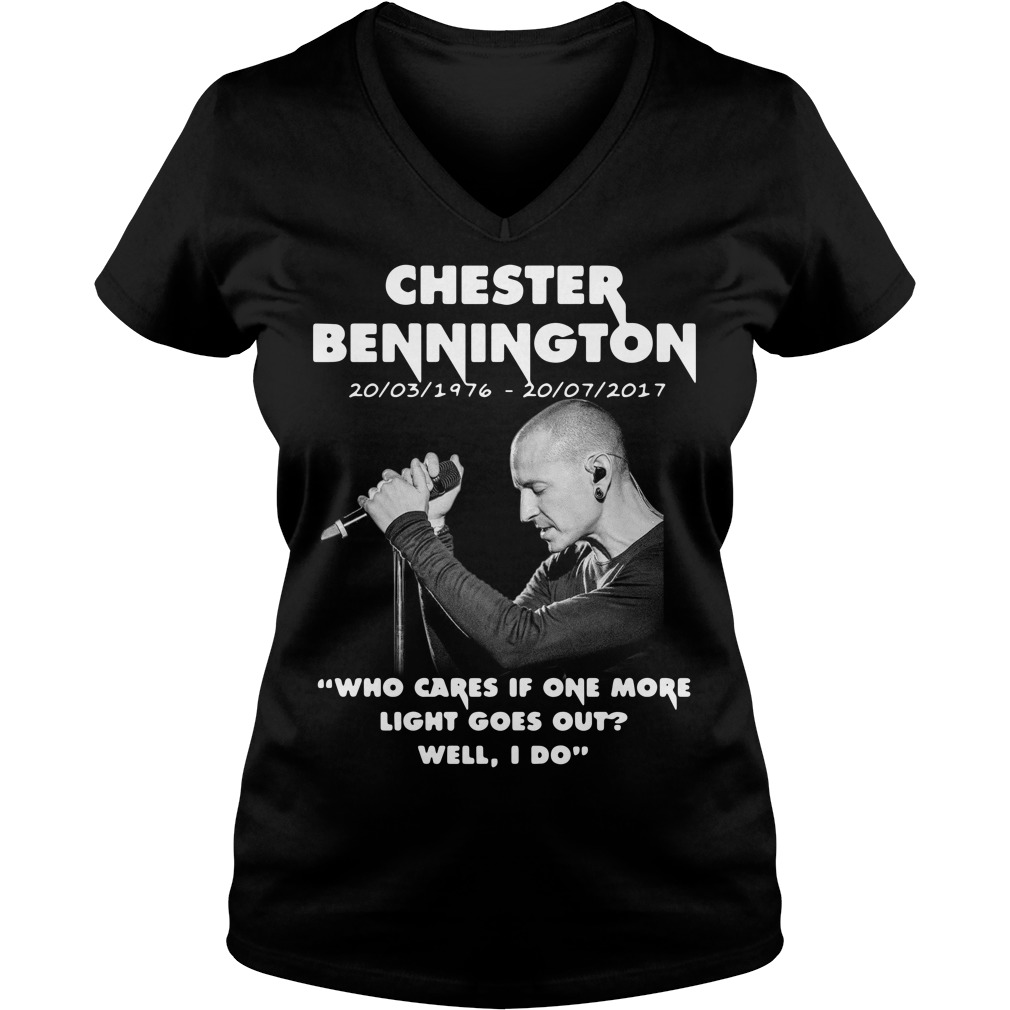 Chester Bennington who cares if one more light goes out V-neck T-shirt