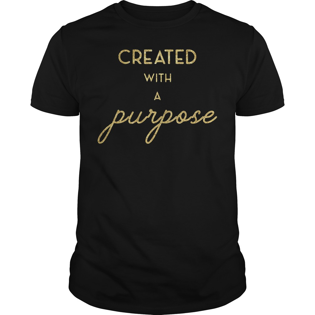 Created with a Purpose shirt
