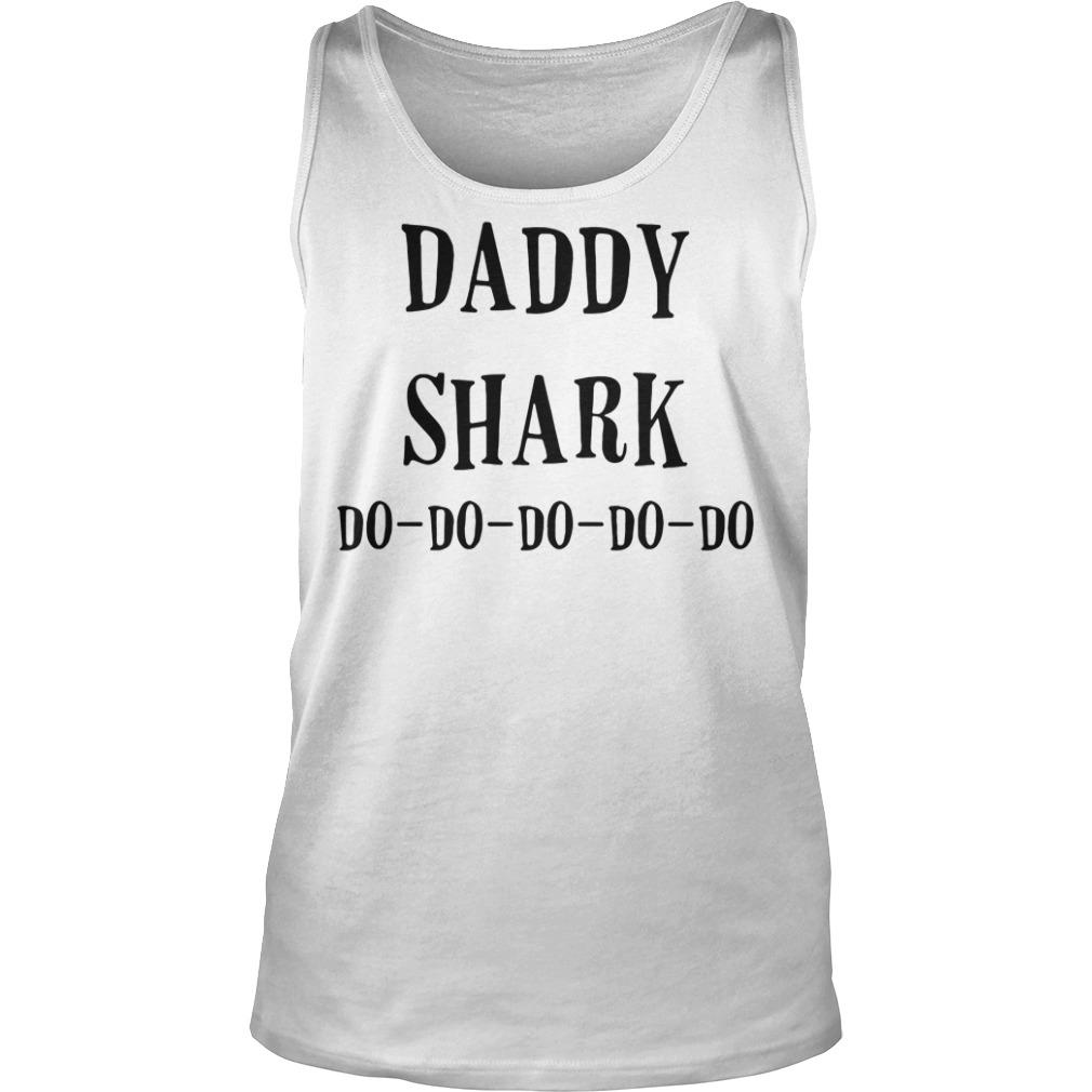 Daddy shark do-do-do-do-do Tank top