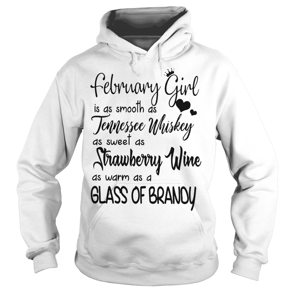 February girl is as smooth as tennessee whiskey Hoodie