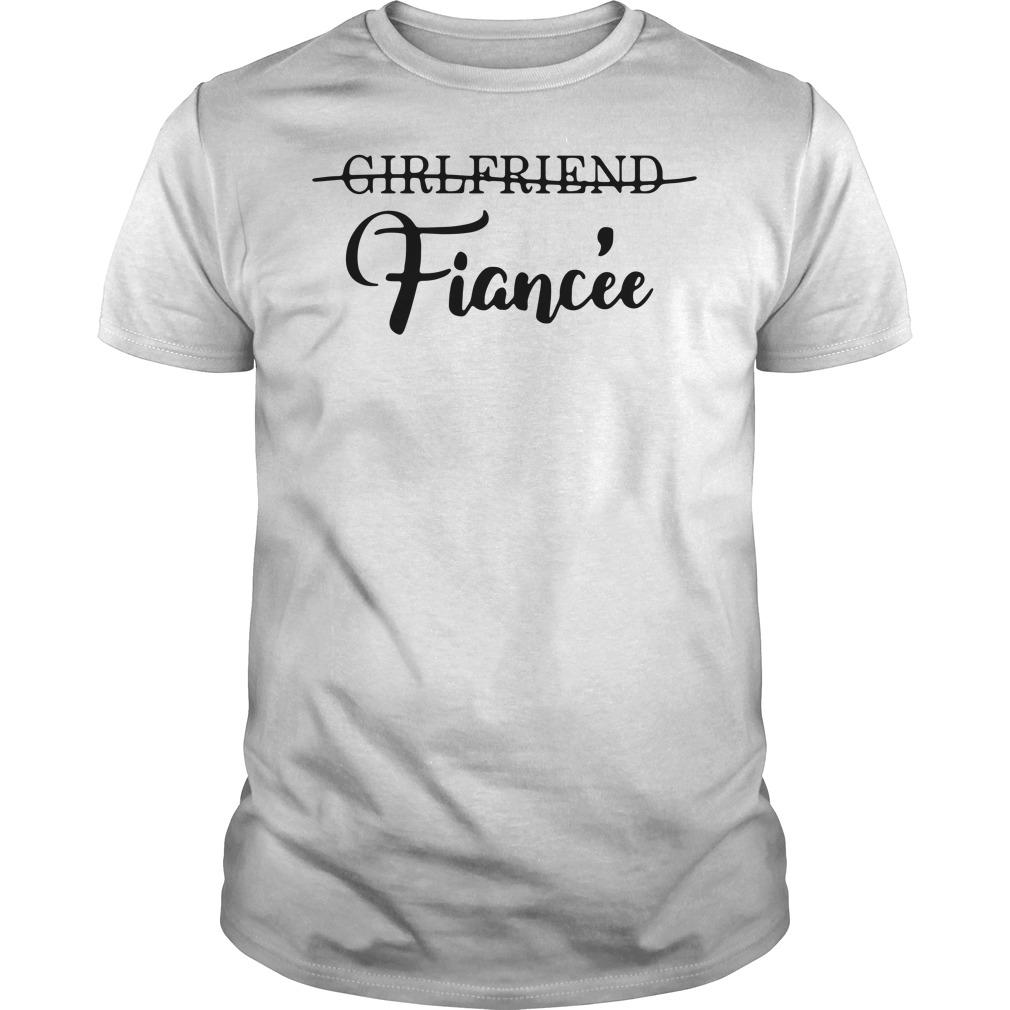 Girlfriend fiance Guys shirt