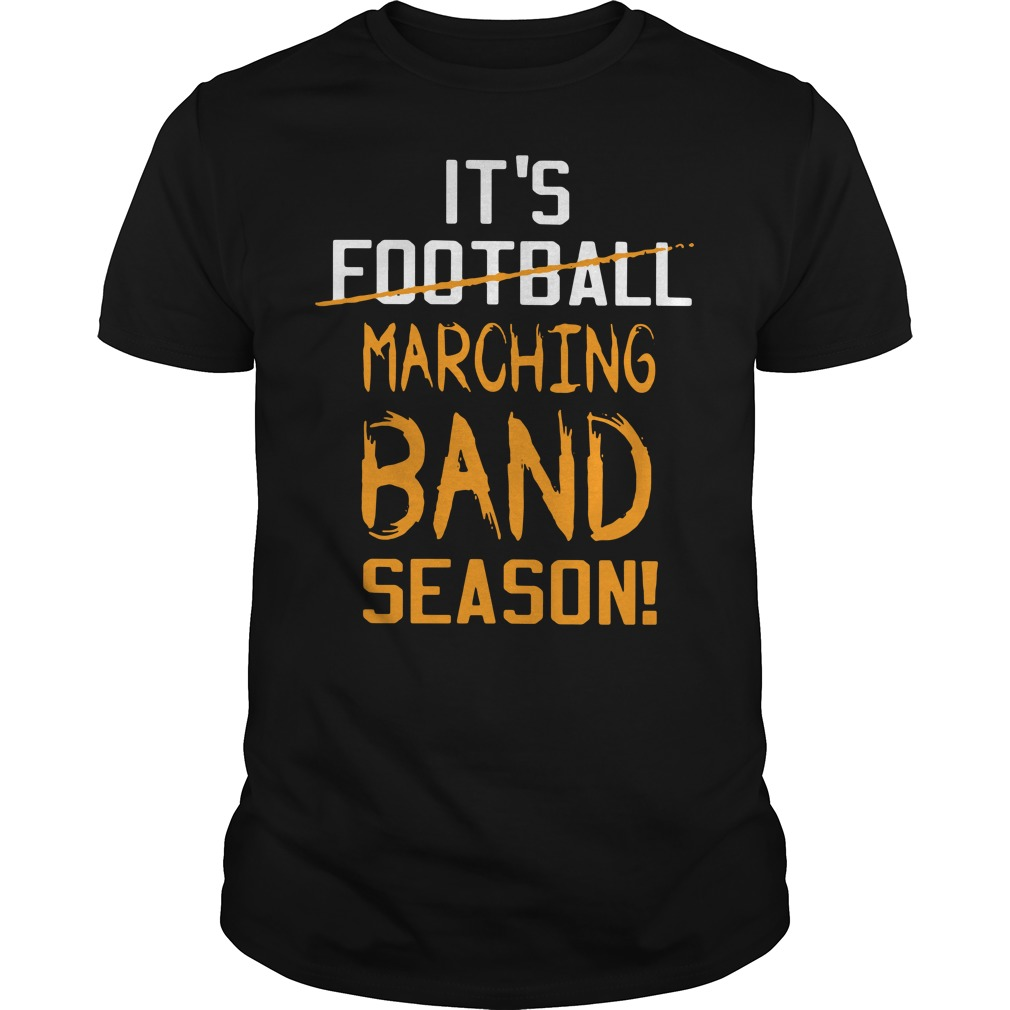 It's football marching band season Guys shirt