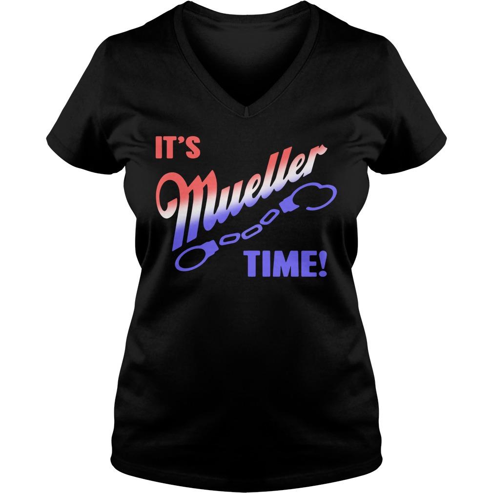 It's Mueller time V-neck t-shirt