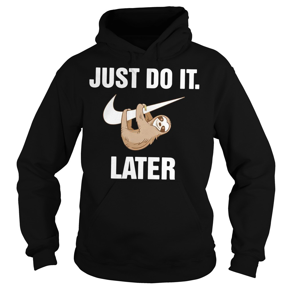Just do it monkey later Hoodie