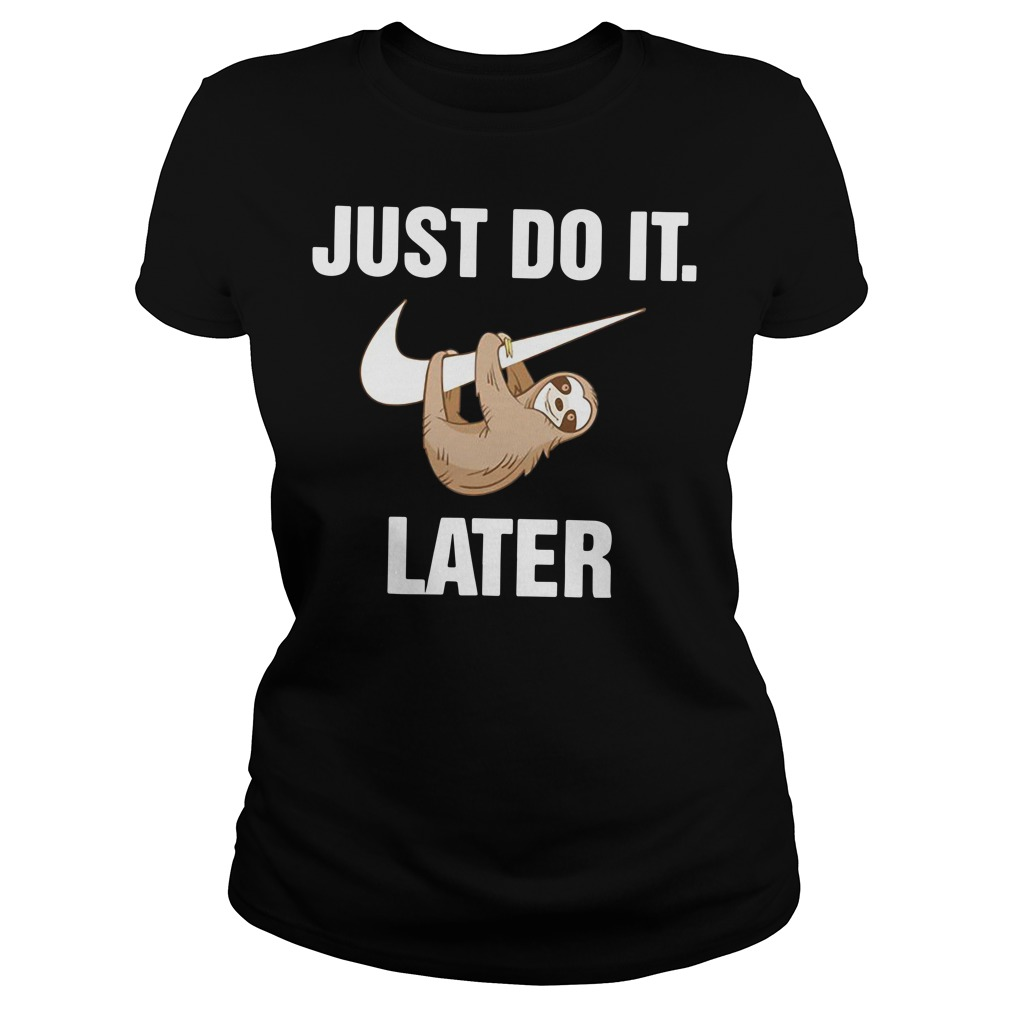 Just do it monkey later Ladies tee