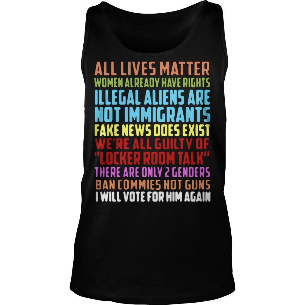 All lives matter women already have rights illegal aliens Tank top