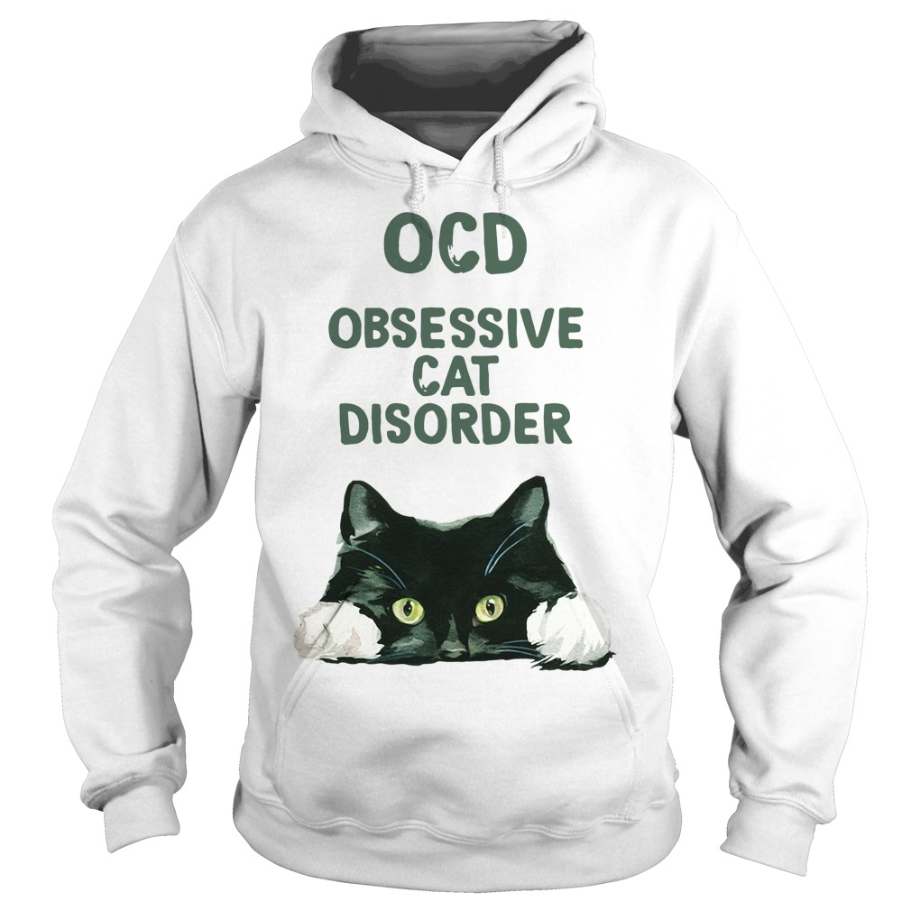 OCD obsessive cat disorder Hoodie