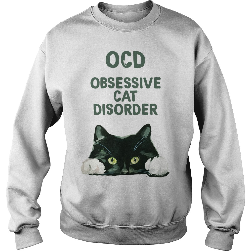 OCD obsessive cat disorder Sweater